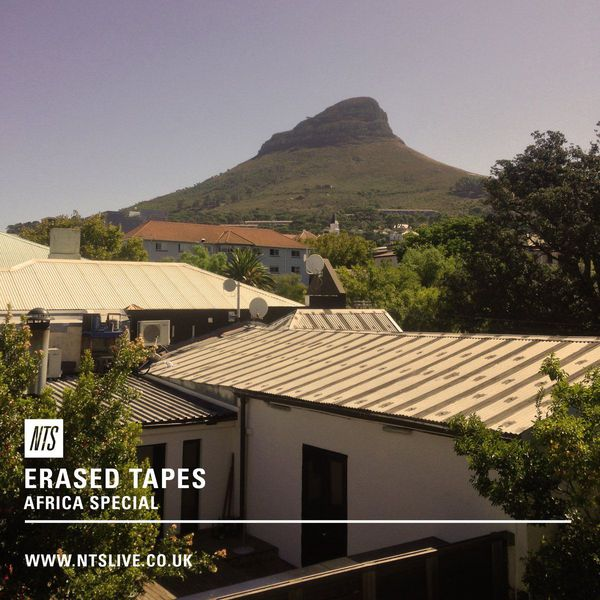 Erased Tapes – Africa Special – 15th August 2016