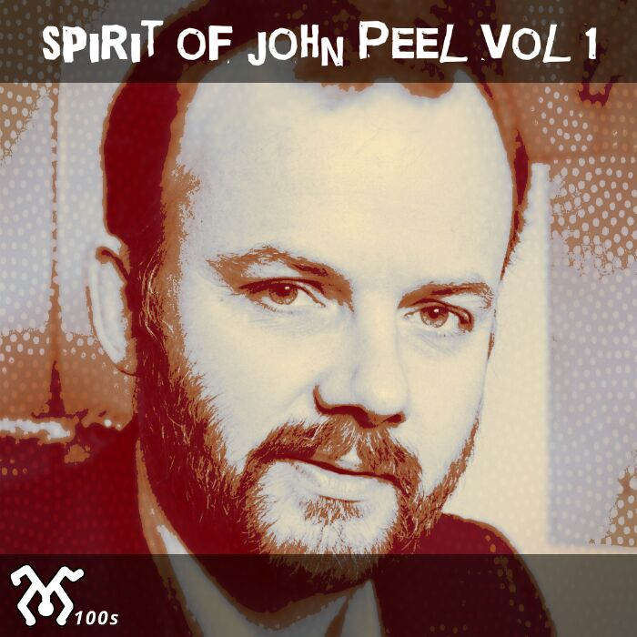 Spirit of John Peel vol 1 (Yesmate 100s)