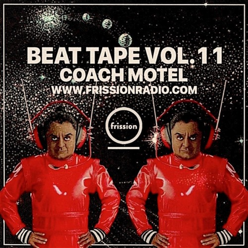 Coach Motel – Beat Tape Vol. 11 (Frission Radio)