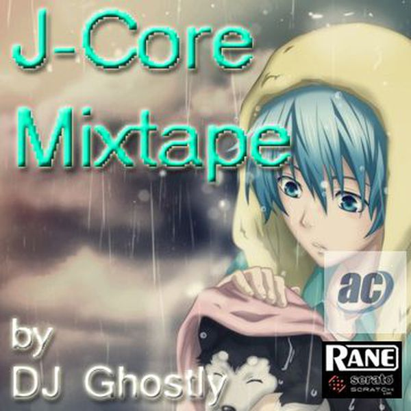 DJ Ghostly – J-Core Mixtape [Anime Central 2017 Promo]