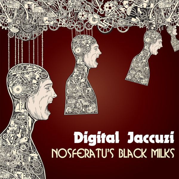 Digital Jaccuzi 15 – Nosferatu's Black Milks (The Vietnamese Space Program)